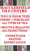 Macclesfield Tile Centre , Macclesfield and Congleton Tile Centres - Wall Floor Tiles Under Floor Heated Tiles Macclesfield - Cheshire , Derbyshire Buxton