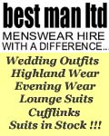 Best Man Limited, Best Man Hire - Menswear Hire Evening Suits Lounge Suits Wedding Suits Business Events Stockport Macclesfield Cheshire, Derbyshire Buxton