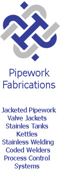 Pipework FabricationsServices Ltd, Pipework Fabrications of Sandbach specialise in the design, fabrication and installation of jacketed pipework, production of valve jackets, carbon steel welding and coded welding in many industries., Staffordshire Cannock
